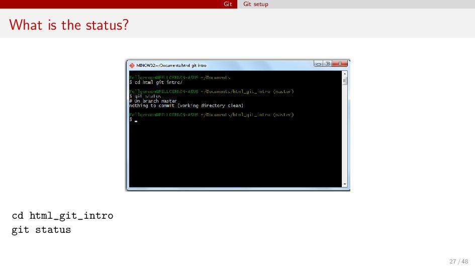 Git Git setup What is the status? cd html_git_i...