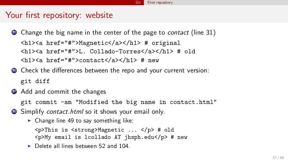 Git First repository Your first repository: webs...
