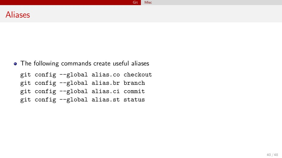 Git Misc Aliases The following commands create ...