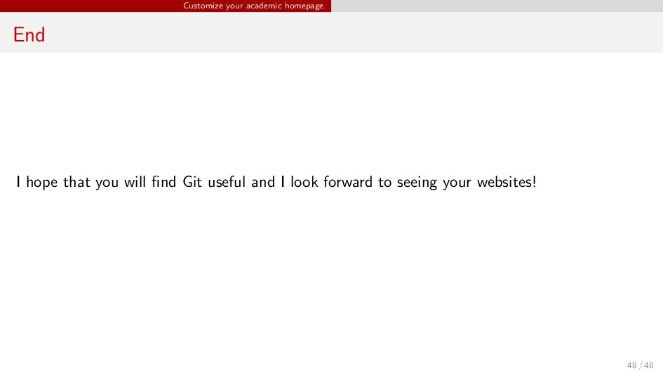 Customize your academic homepage End I hope tha...