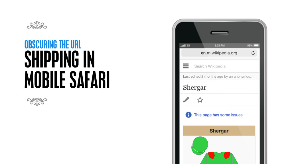 OBSCURING THE URL SHIPPING IN MOBILE SAFARI 7 7