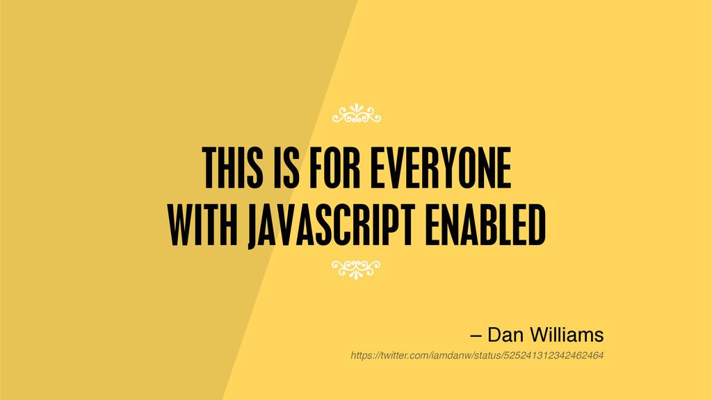 THIS IS FOR EVERYONE 7 7 – Dan Williams https:/...