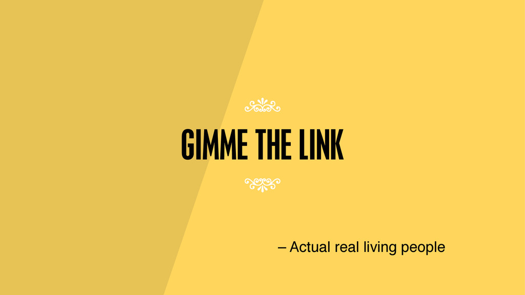 GIMME THE LINK – Actual real living people 7 7