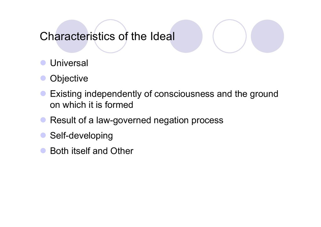 Characteristics of the Ideal  Universal  Obje...