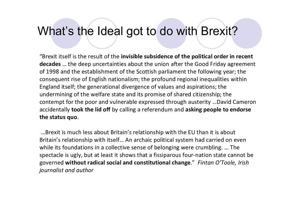 """What's the Ideal got to do with Brexit? """"Brexit..."""