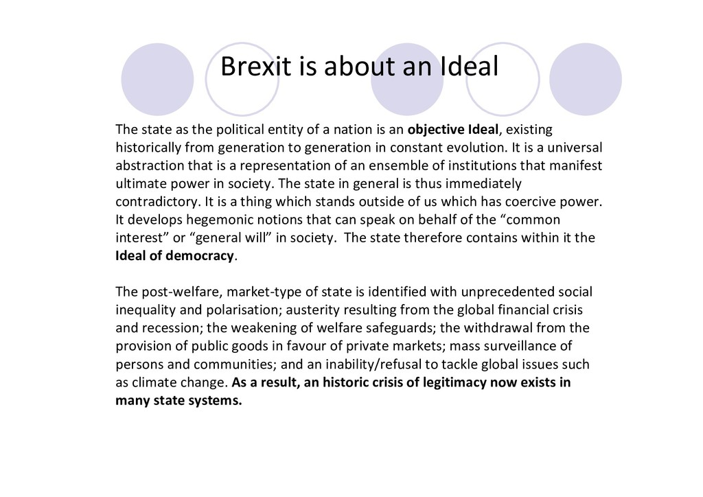 Brexit is about an Ideal The state as the polit...