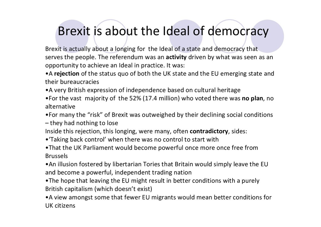 Brexit is about the Ideal of democracy Brexit i...