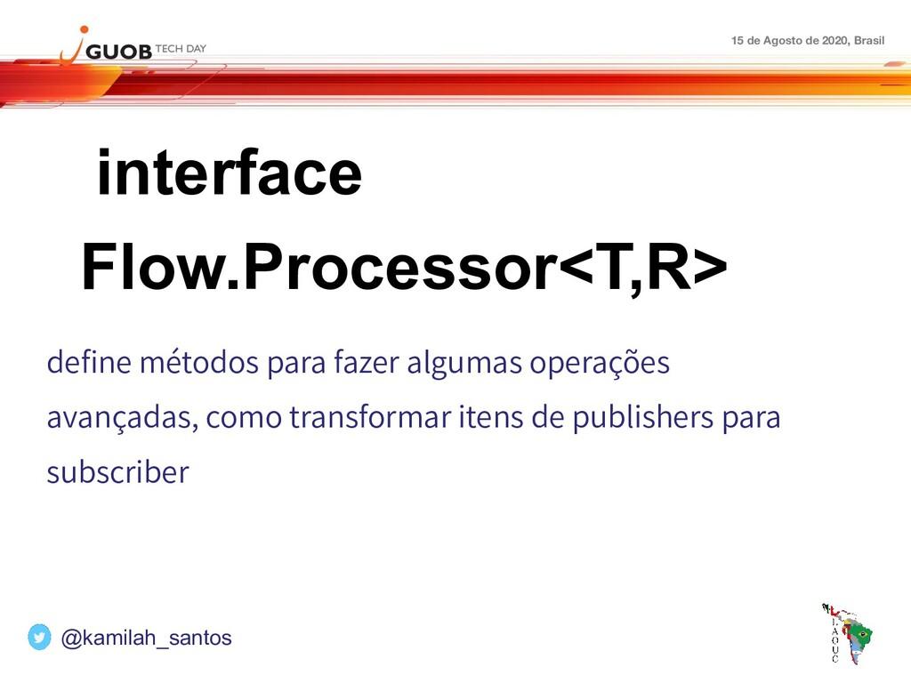 15 de Agosto de 2020, Brasil interface Flow.Pro...