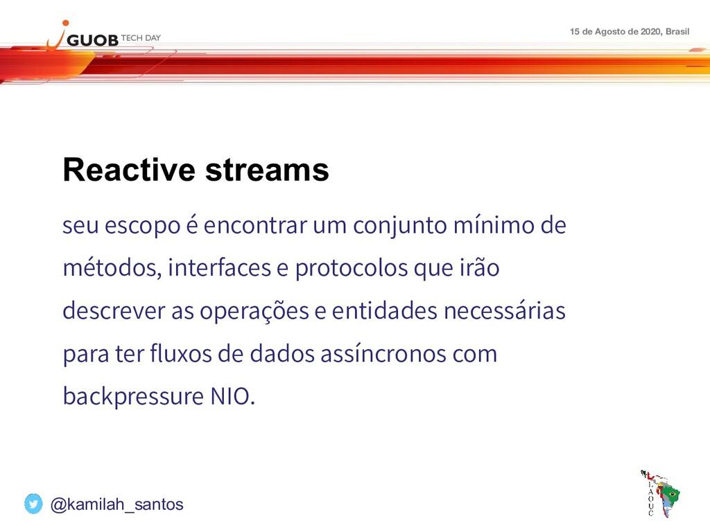 15 de Agosto de 2020, Brasil Reactive streams s...