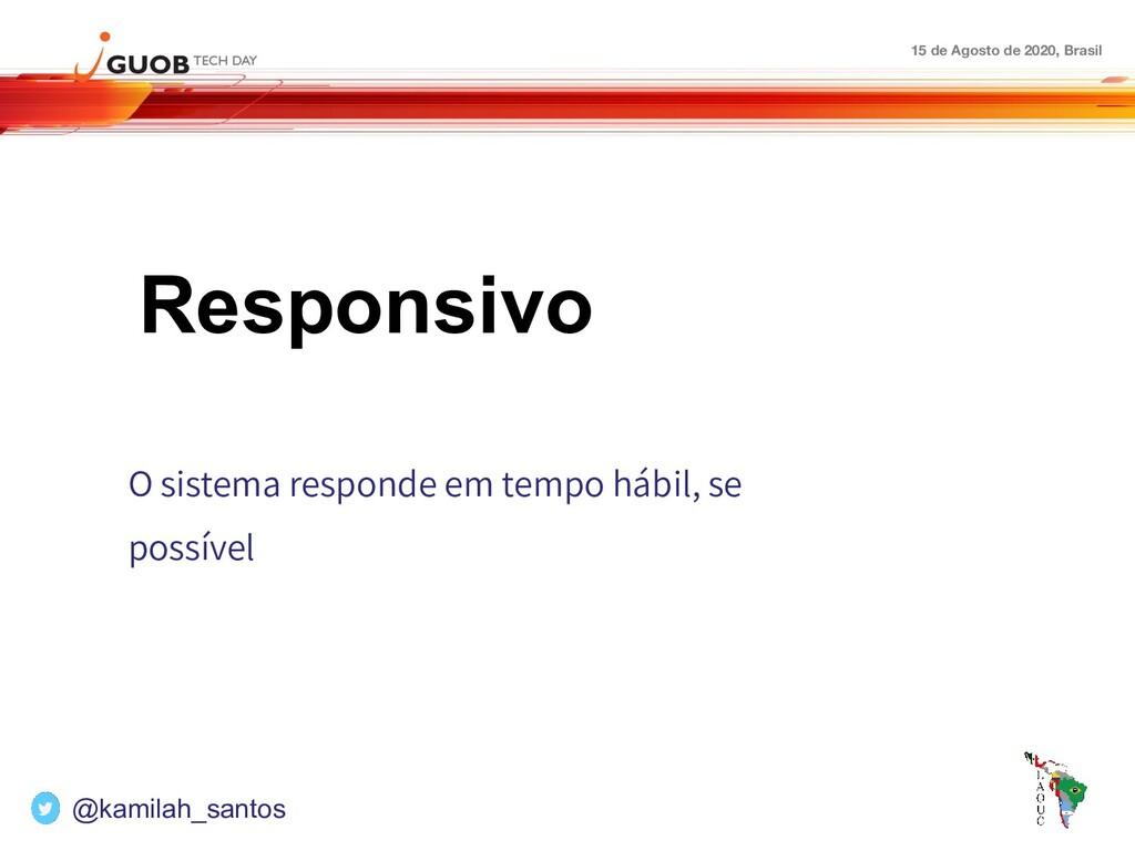 15 de Agosto de 2020, Brasil Responsivo O siste...