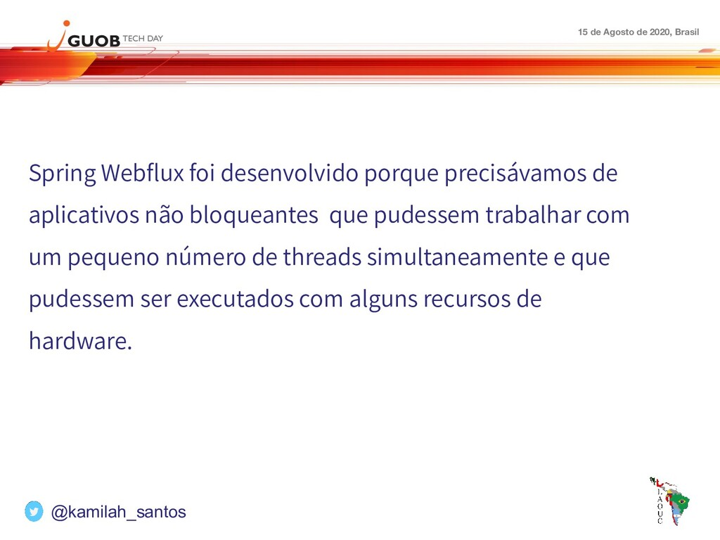 15 de Agosto de 2020, Brasil Spring Webflux foi ...