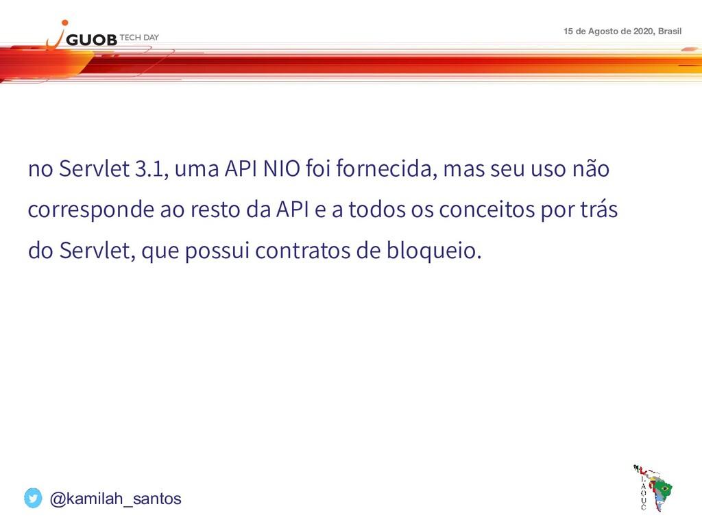 15 de Agosto de 2020, Brasil no Servlet 3.1, um...