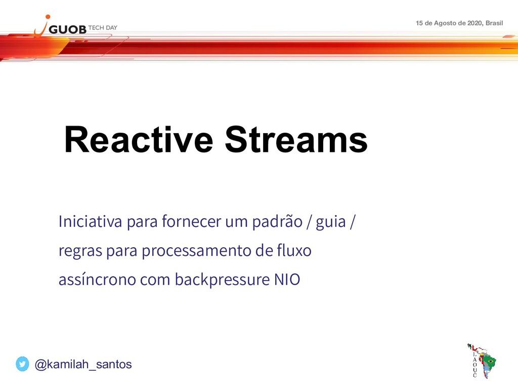 15 de Agosto de 2020, Brasil Reactive Streams I...