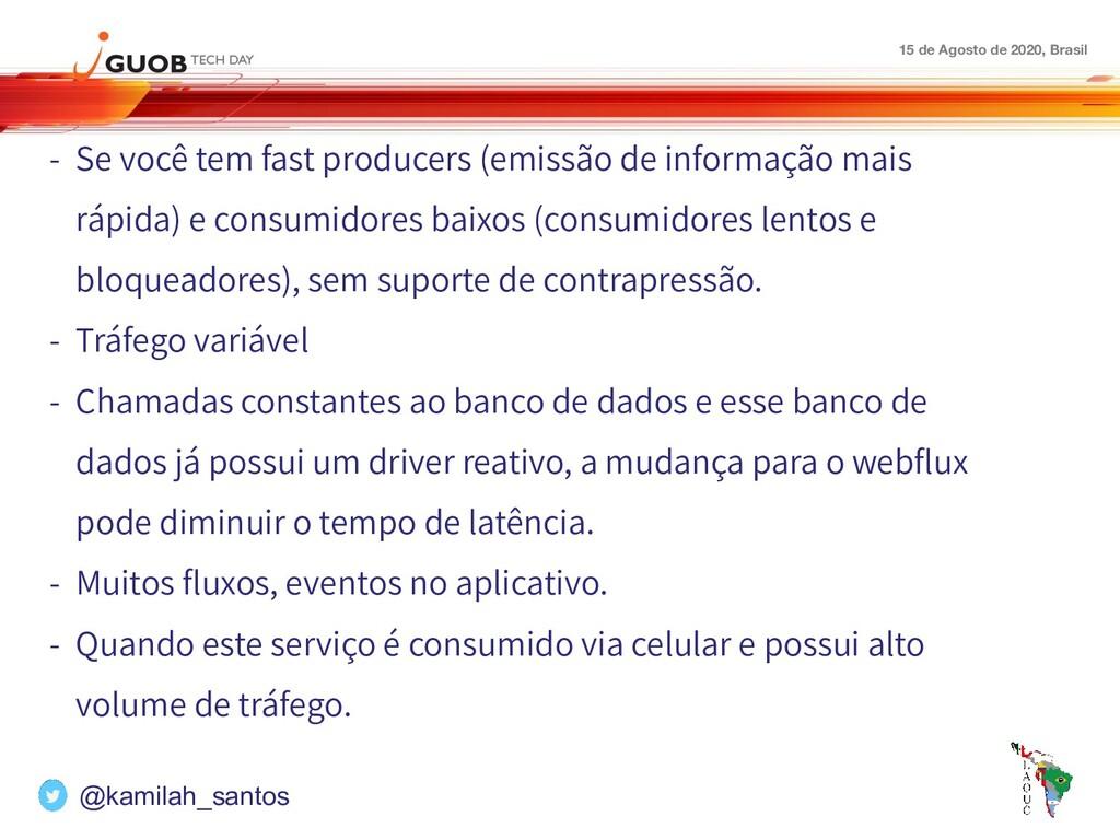 15 de Agosto de 2020, Brasil - Se você tem fast...