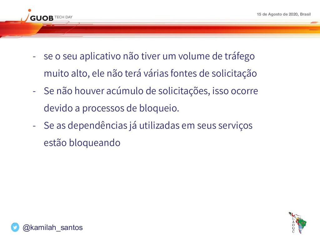 15 de Agosto de 2020, Brasil - se o seu aplicat...