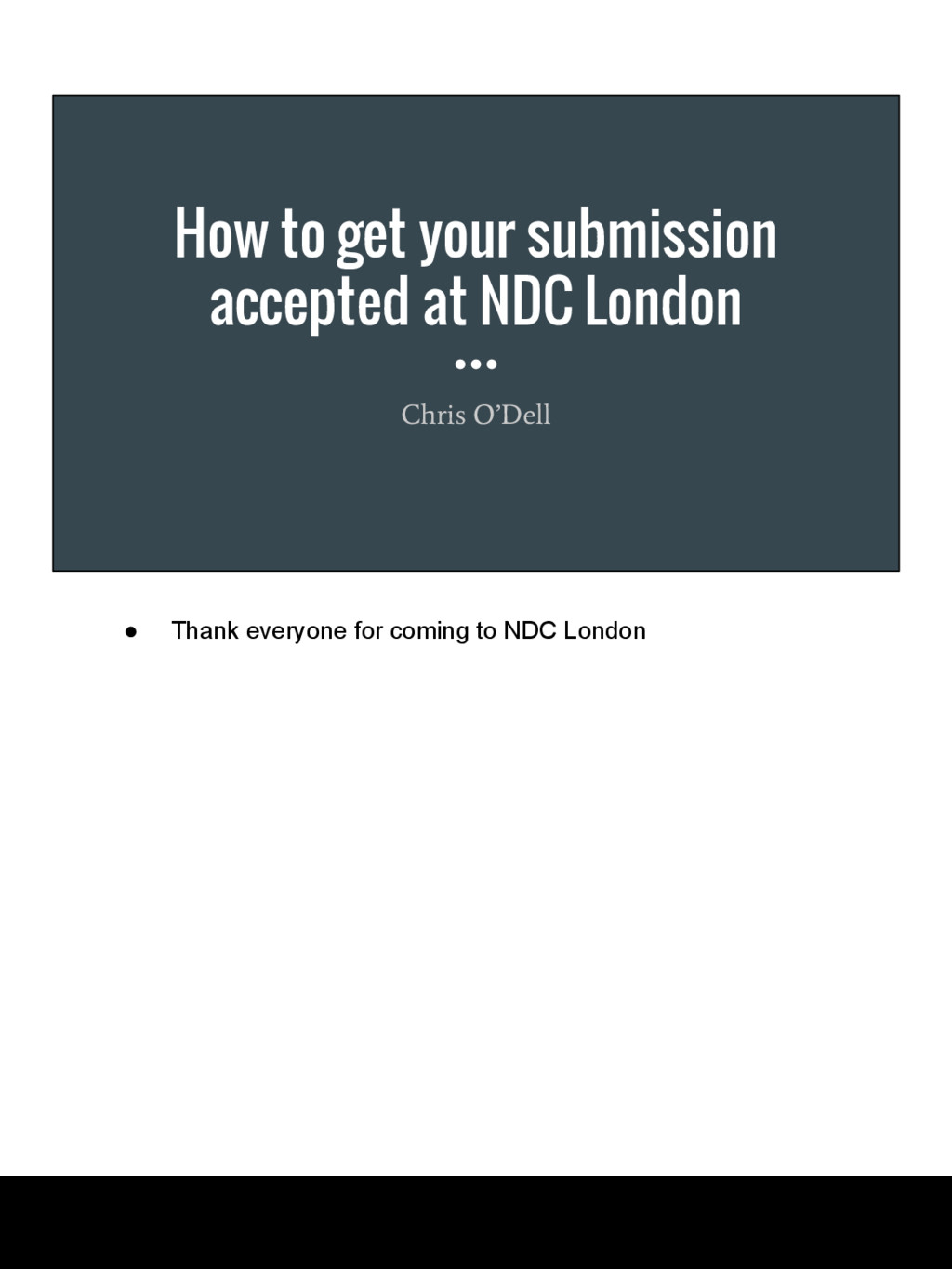 How to get your submission accepted at NDC Lond...