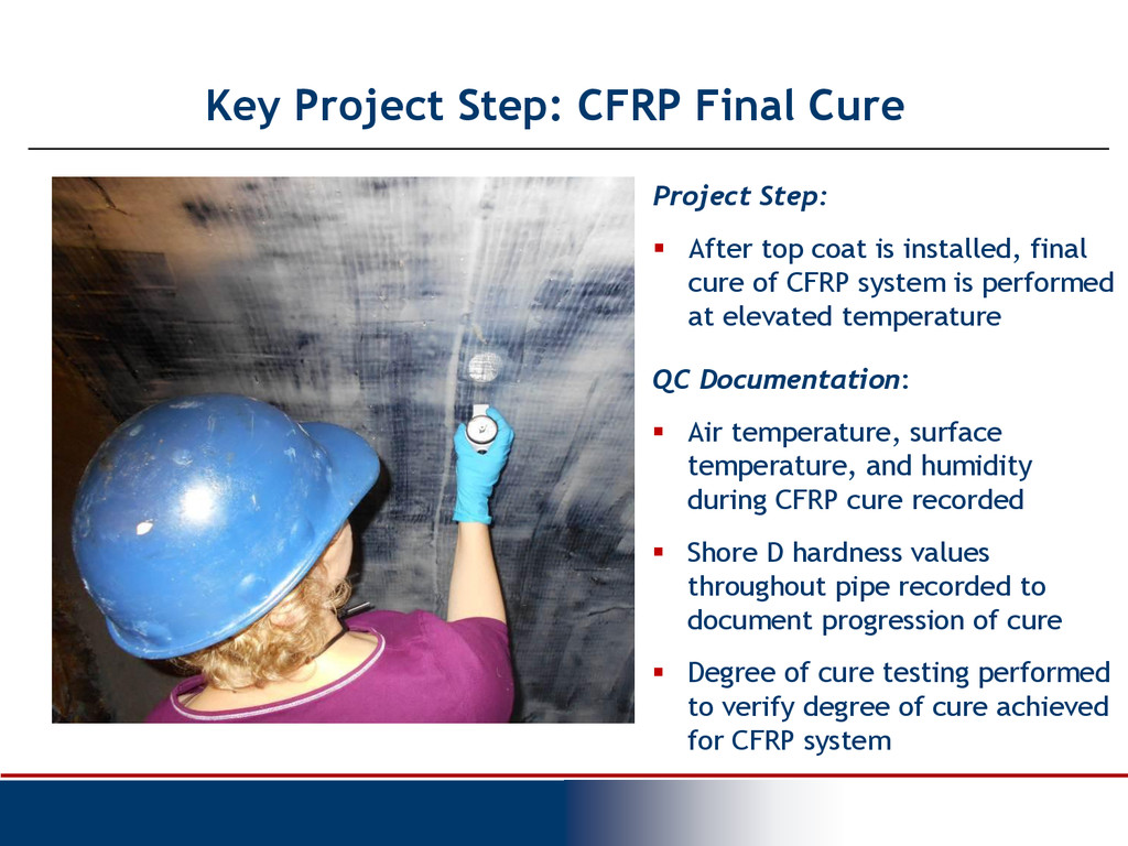Key Project Step: CFRP Final Cure Project Step:...