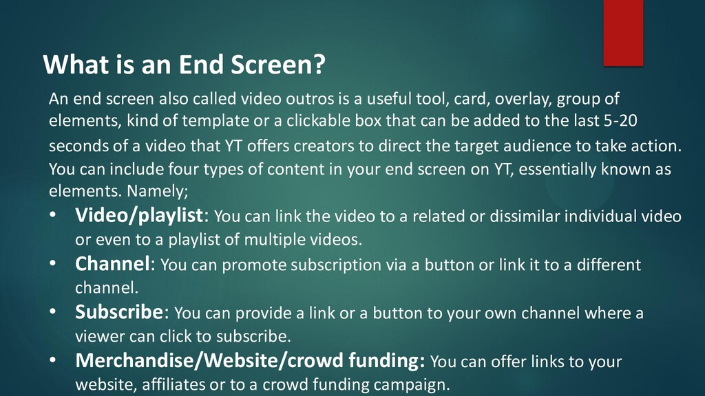 What is an End Screen? An end screen also calle...