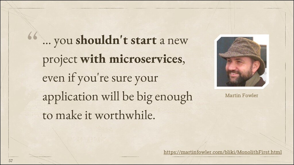 """""""… you shouldn't start a new project with micro..."""