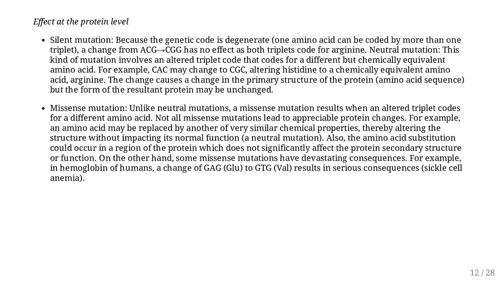 Effect at the protein level Silent mutation: Be...