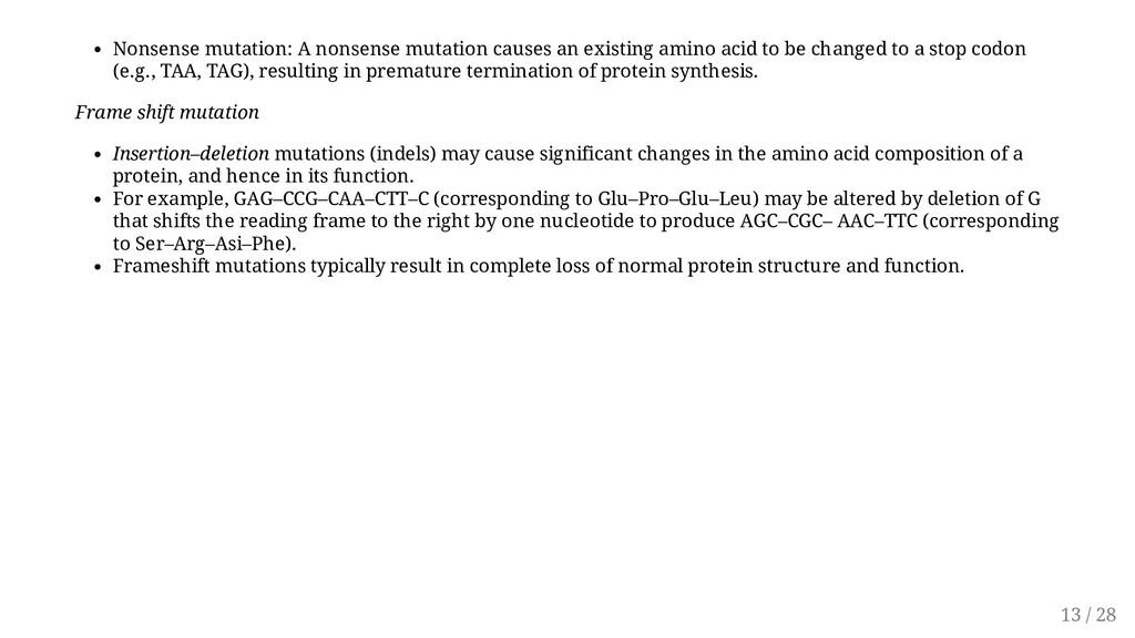 Nonsense mutation: A nonsense mutation causes a...