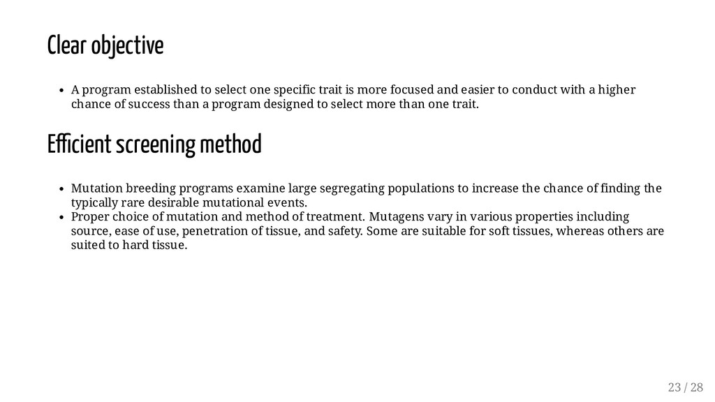 Clear objective A program established to select...