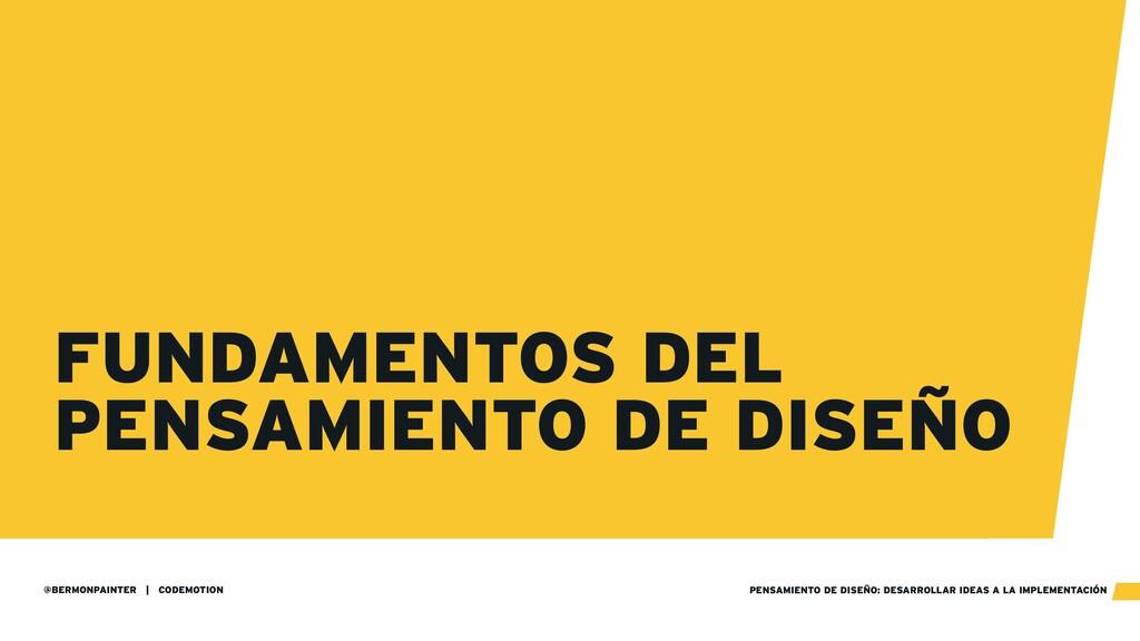 @BERMONPAINTER | CODEMOTION PENSAMIENTO DE DISE...