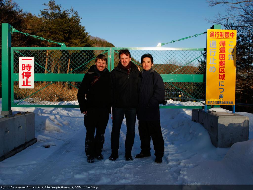 Ofunato, Japan: Marcel Gyr, Christoph Bangert, ...
