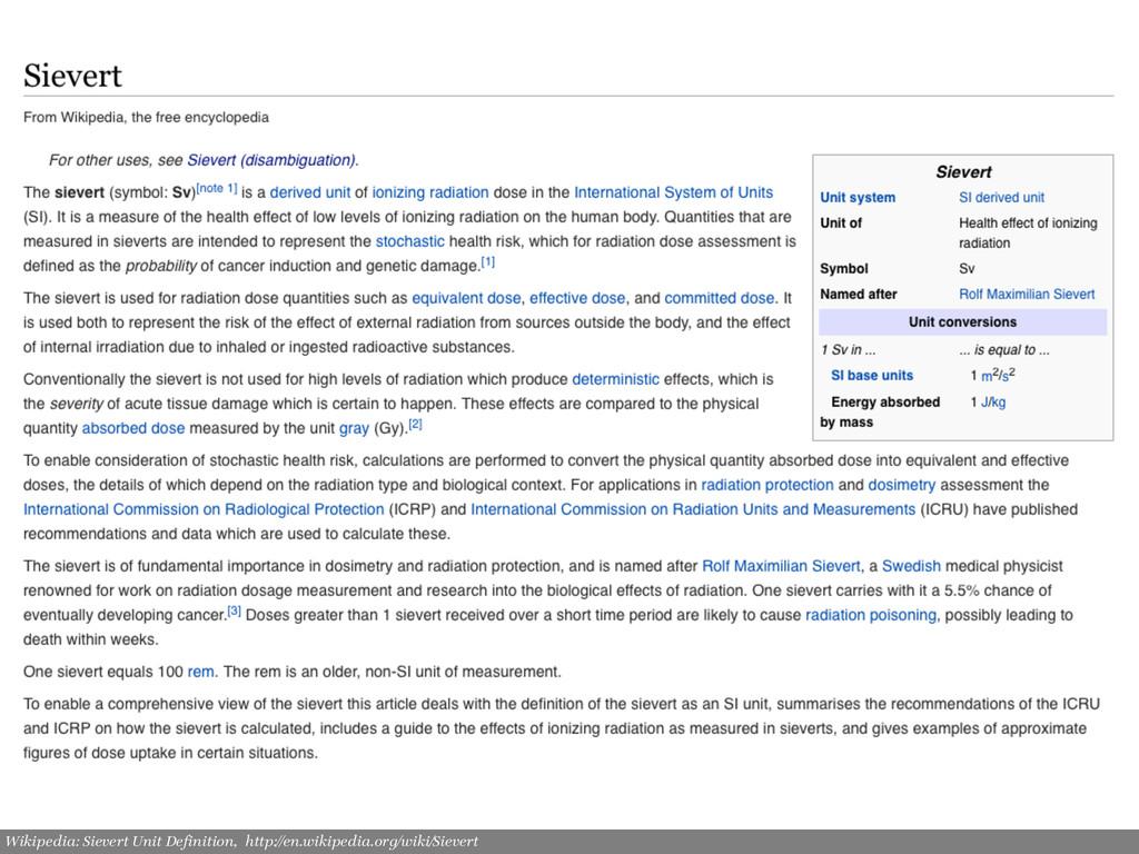 Wikipedia: Sievert Unit Definition, http://en.wi...