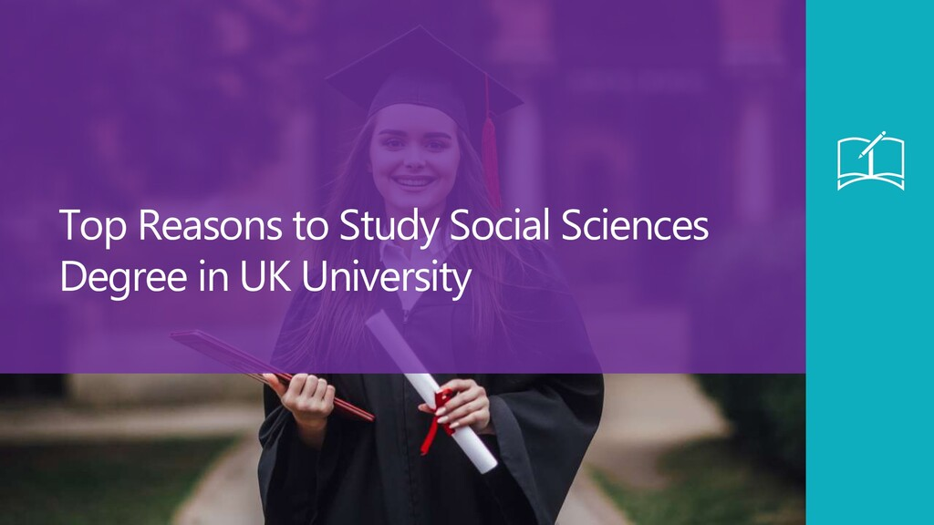 Top Reasons to Study Social Sciences Degree in ...