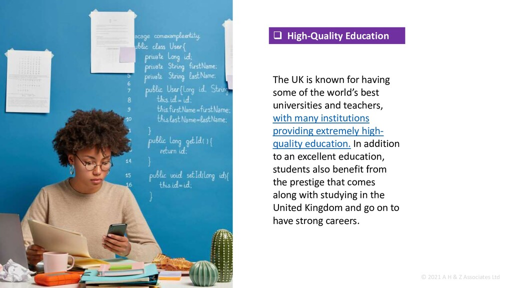  High-Quality Education The UK is known for ha...
