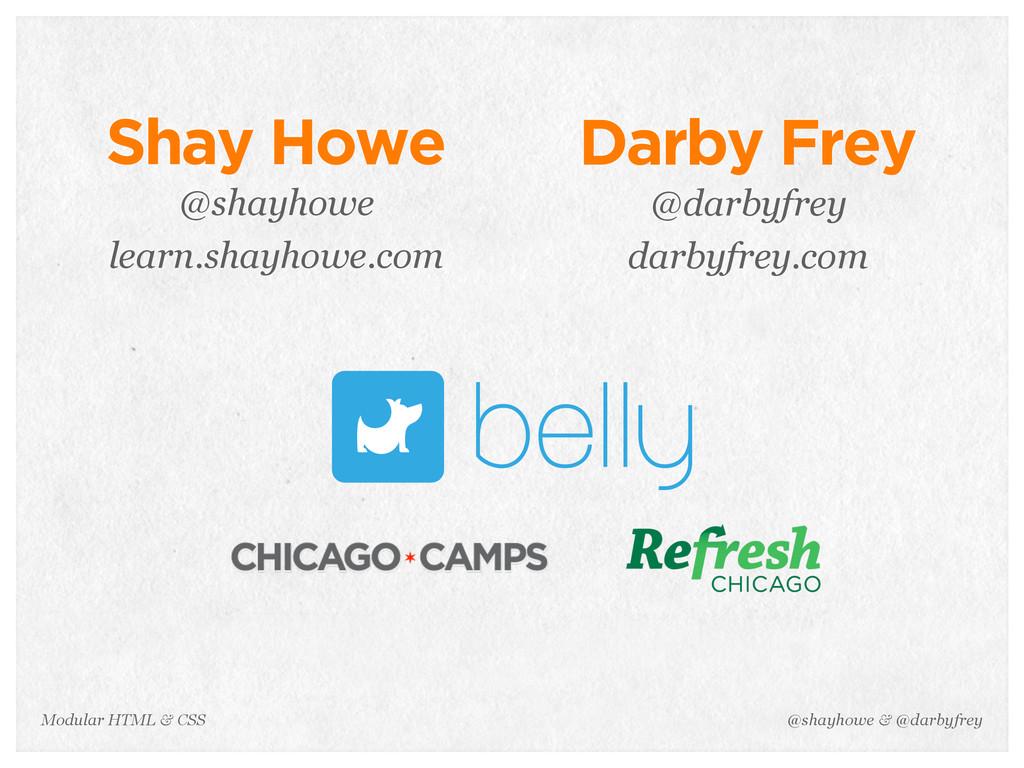 @shayhowe & @darbyfrey Modular HTML & CSS Shay ...