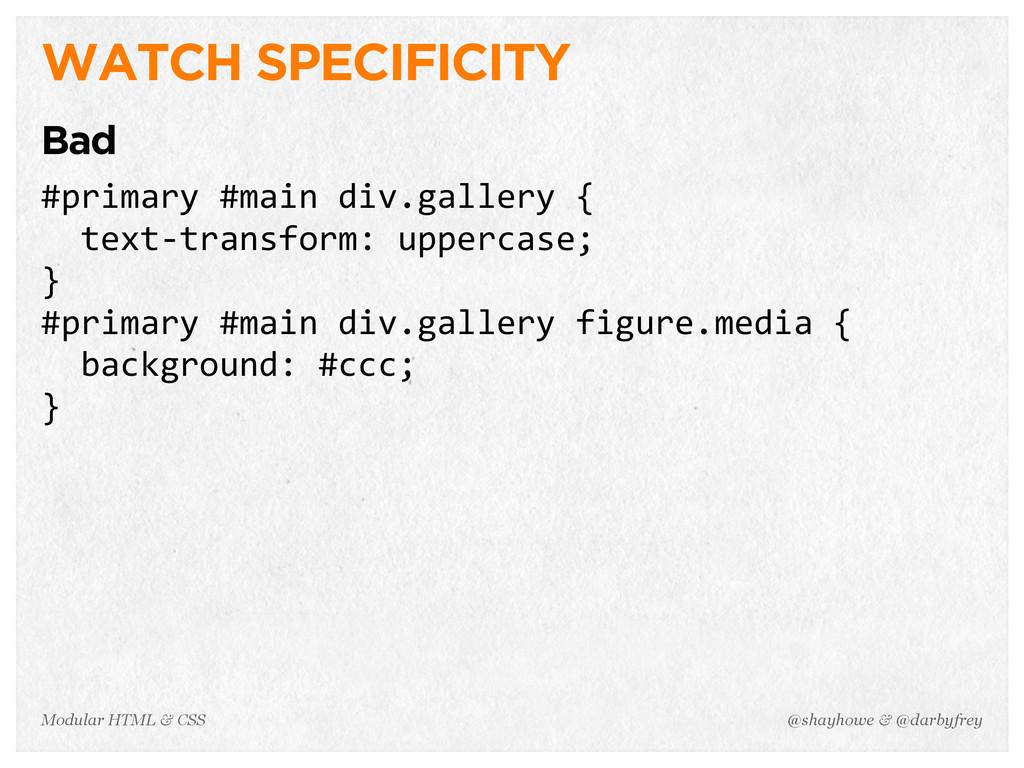 @shayhowe & @darbyfrey Modular HTML & CSS WATCH...