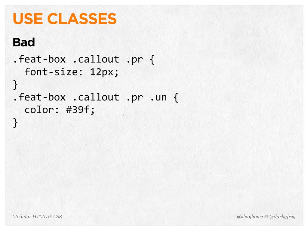 @shayhowe & @darbyfrey Modular HTML & CSS USE C...