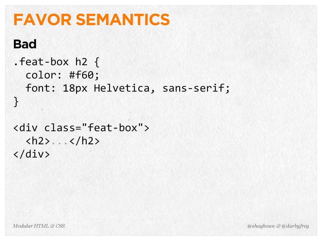 @shayhowe & @darbyfrey Modular HTML & CSS FAVOR...