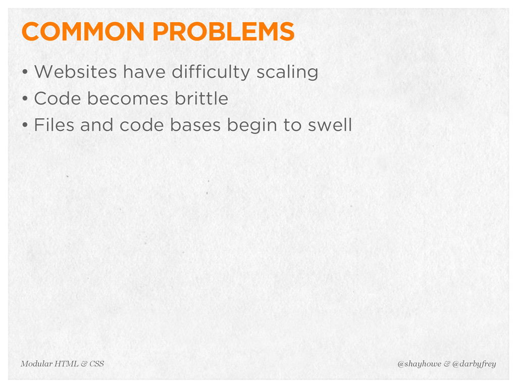 @shayhowe & @darbyfrey Modular HTML & CSS COMMO...