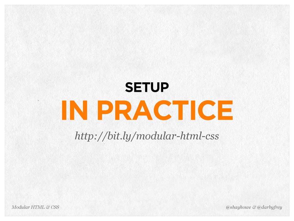 @shayhowe & @darbyfrey Modular HTML & CSS SETUP...