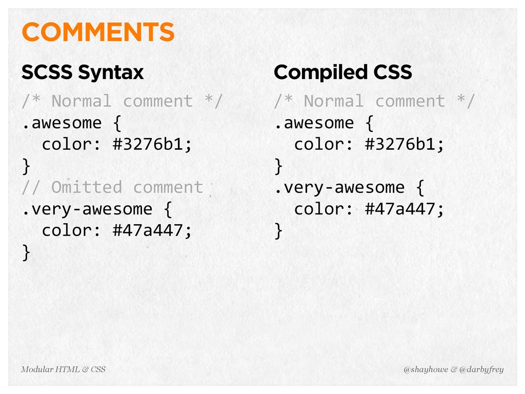 @shayhowe & @darbyfrey Modular HTML & CSS COMME...