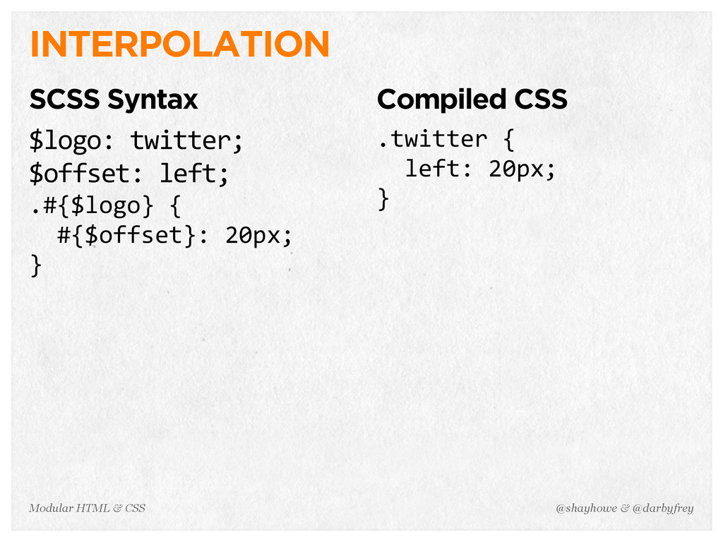 @shayhowe & @darbyfrey Modular HTML & CSS INTER...