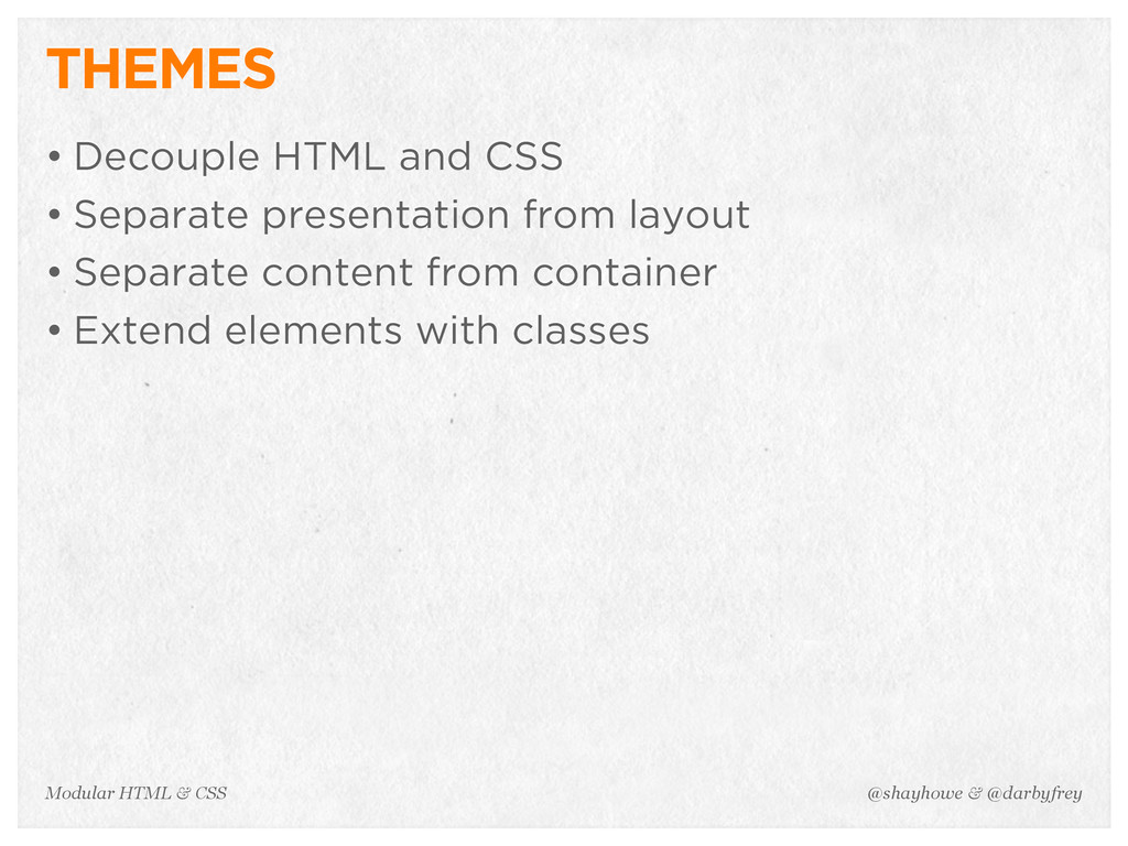 @shayhowe & @darbyfrey Modular HTML & CSS THEME...