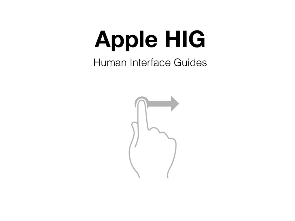 Apple HIG Human Interface Guides