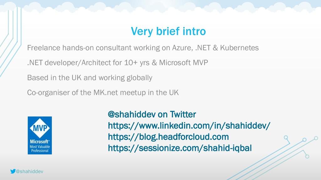 @shahiddev Very brief intro Freelance hands-on ...