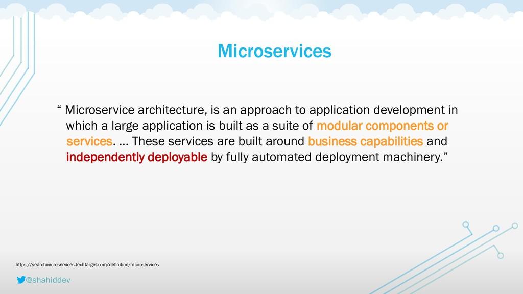 "@shahiddev Microservices "" Microservice archite..."