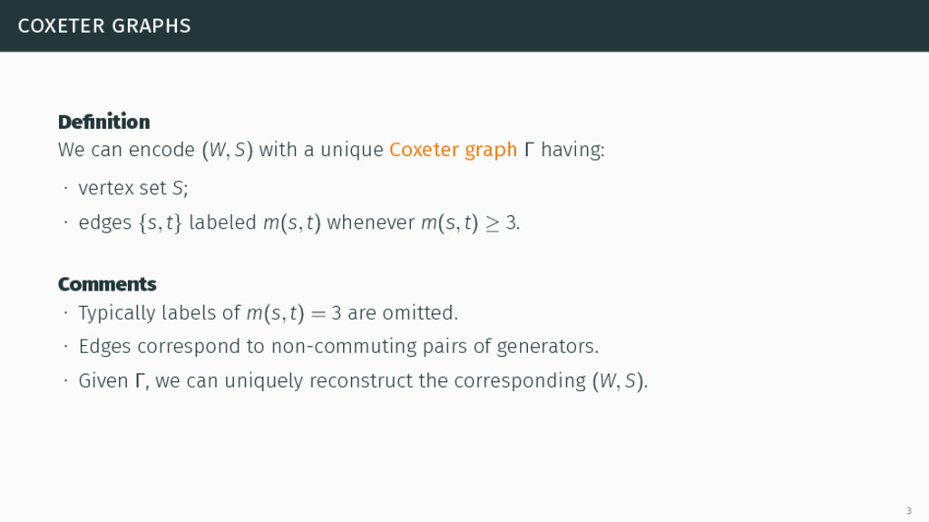 coxeter graphs Definition We can encode (W, S) w...