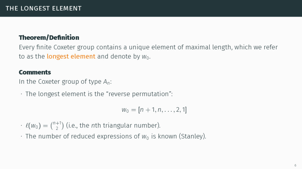 the longest element Theorem/Definition Every fini...