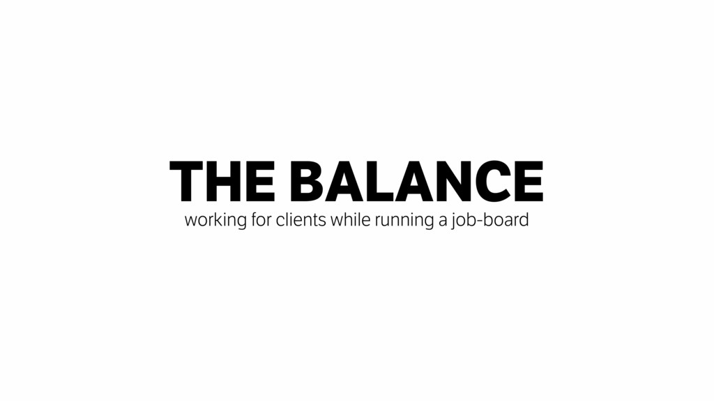 THE BALANCE working for clients while running a...