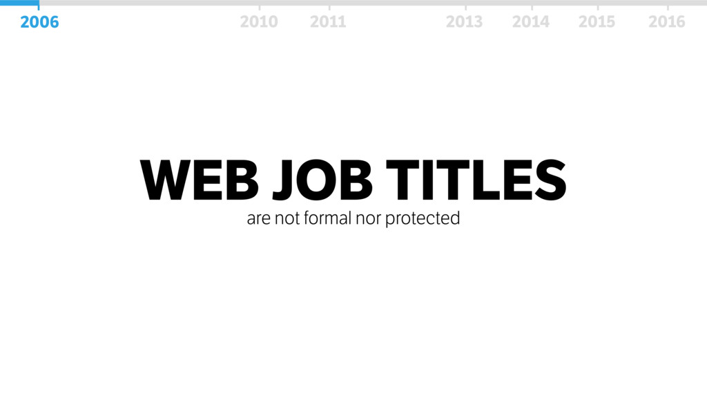 WEB JOB TITLES are not formal nor protected 200...