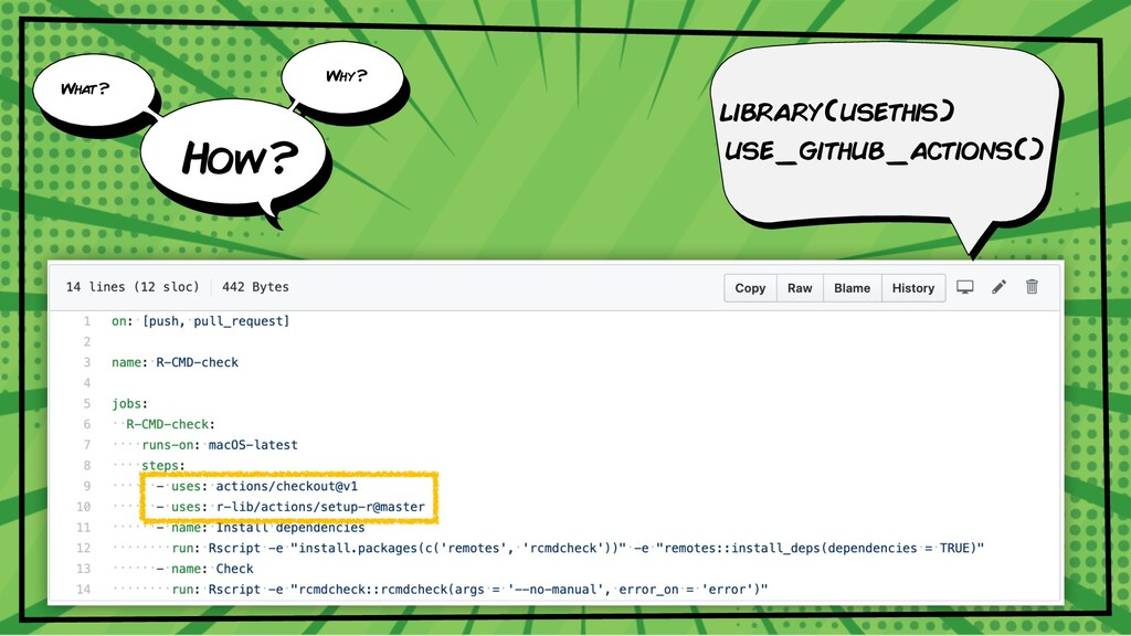 library(usethis) use_github_actions() What? Why...
