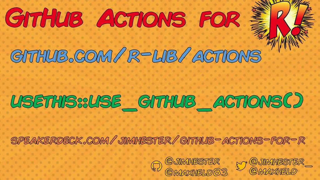 github.com/r-lib/actions usethis::use_github_ac...