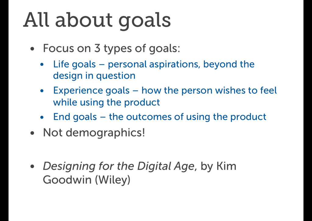 All about goals • Focus on 3 types of goals: • ...